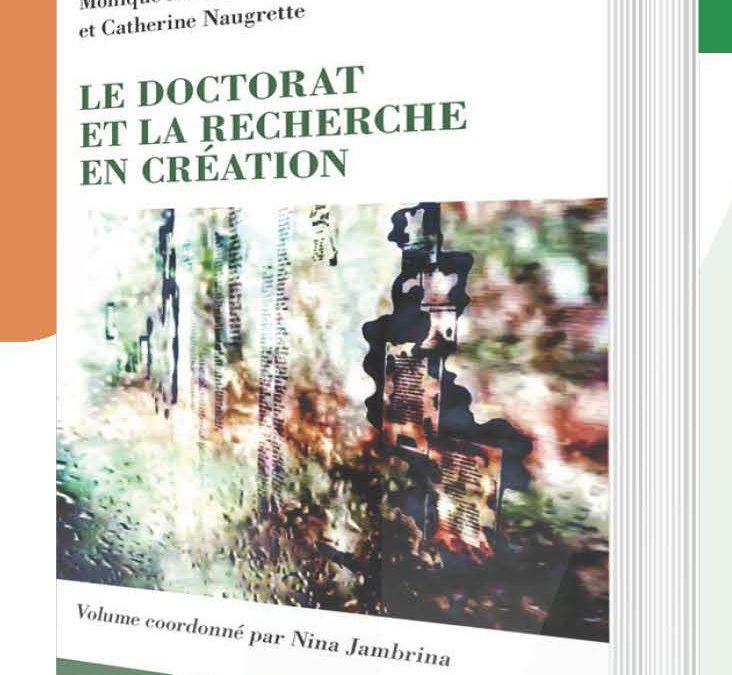 «LE DOCTORAT ET LA RECHERCHE EN CRÉATION»