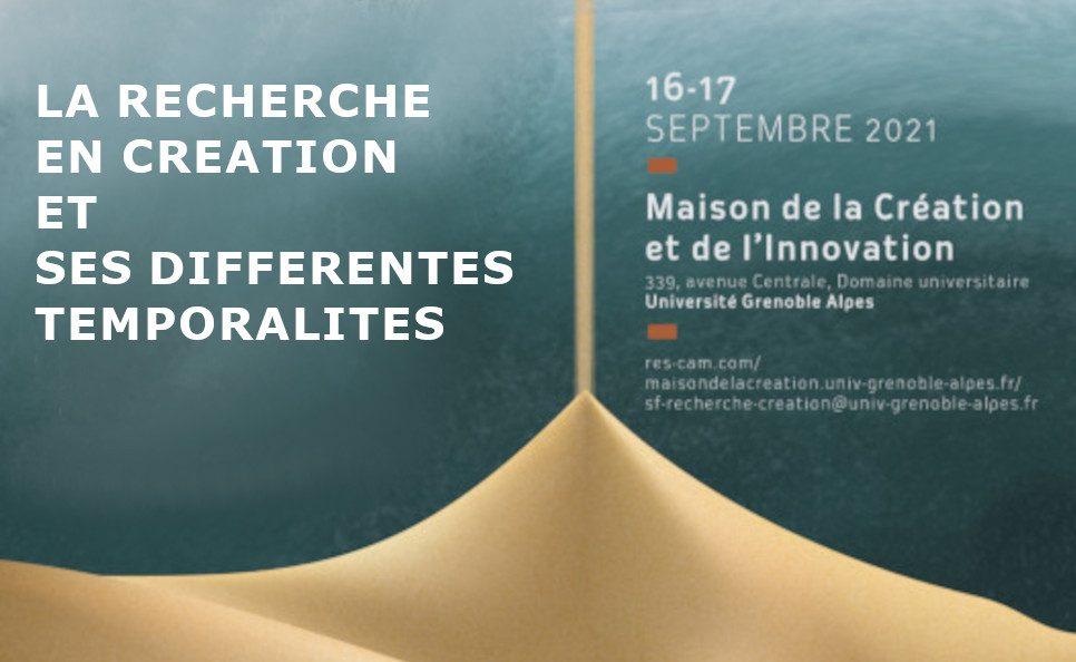 Colloque européen RESCAM 2021:           « La recherche en création et ses différentes temporalités »